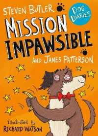 Dog Diaries: Mission Impawsible (Dog Diaries) -- Paperback / softback
