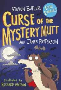 Dog Diaries: Curse of the Mystery Mutt (Dog Diaries) -- Paperback / softback