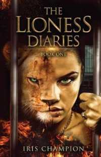 The Lioness Diaries (Lioness Diaries)