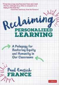 Reclaiming Personalized Learning : A Pedagogy for Restoring Equity and Humanity in Our Classrooms