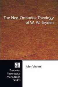 The Neo-Orthodox Theology of W. W. Bryden