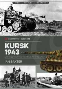 Kursk, 1943 (Casemate Illustrated) (ILL)