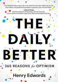 The Daily Better : 365 Reasons for Optimism