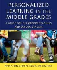 Personalized Learning in the Middle Grades : A Guide for Classroom Teachers and School Leaders
