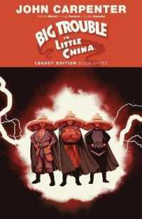Big Trouble in Little China 3 : Legacy Edition (Big Trouble in Little China)