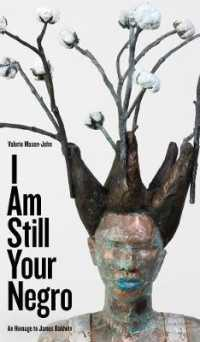 I Am Still Your Negro : An Homage to James Baldwin (Robert Kroetsch)