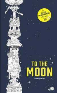To the Moon : The Tallest Colouring Book in the World -- Paperback