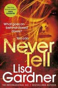 Never Tell -- Paperback (English Language Edition)