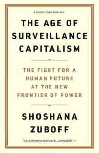 Age of Surveillance Capitalism : The Fight for a Human Future at the New Frontier of Power -- Hardback (Main)