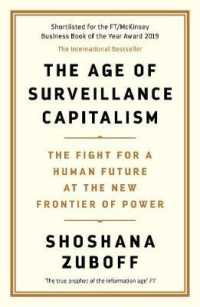 Age of Surveillance Capitalism : The Fight for a Human Future at the New Frontier of Power: Barack Obama's Books -- Paperback / softback (Main)
