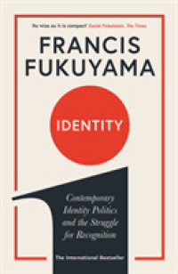 Identity : Contemporary Identity Politics and the Struggle for Recognition -- Paperback / softback (Main)