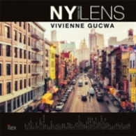 New York through the Lens : A Poetic Photographic Vision of the World's Most Exciting City -- Hardback