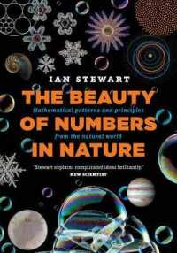 自然界における数の美<br>Beauty of Numbers in Nature : Mathematical patterns and principles from the natural world -- Paperback