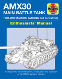 Amx30b and Amx30 B2 Main Battle Tank : The Amx30 family of vehicles, 1956 to 2018 -- Hardback