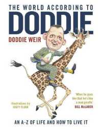 World According to Doddie : An A-z of Life and how to Live it -- Hardback