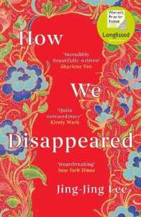 How We Disappeared : Longlisted for the Women's Prize for Fiction 2020 -- Paperback / softback