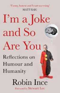 I'm a Joke and So Are You : Reflections on Humour and Humanity -- Paperback / softback (Main)