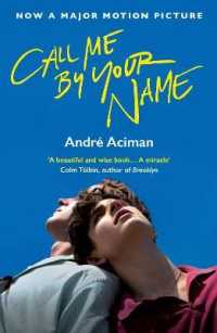 『君の名前で僕を呼んで』(原書)<br>Call Me by Your Name -- Paperback (Tie-In)