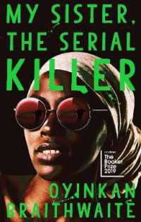 My Sister, the Serial Killer : Longlisted for the Booker Prize 2019 -- Hardback (Main)