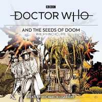 Doctor Who and the Seeds of Doom (3-Volume Set) : 4th Doctor Novelisation (Doctor Who) (Unabridged)