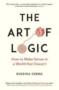 Art of Logic : How to Make Sense in a World that Doesn't -- Paperback / softback (Main)