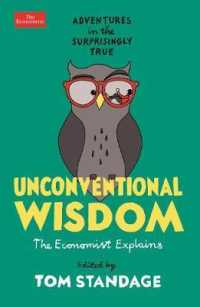 Unconventional Wisdom : Adventures in the Surprisingly True -- Paperback / softback (Main)