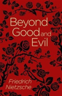 Beyond Good and Evil -- Paperback