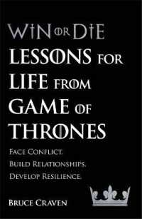 Win or Die : Lessons for Life from Game of Thrones -- Paperback / softback