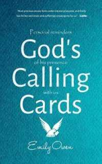 God's Calling Cards : Personal Reminders of His Presence with Us -- Paperback / softback