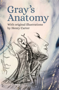 Gray's Anatomy : With Original Illustrations by Henry Carter -- Paperback / softback
