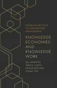 Knowledge Economies and Knowledge Work (Working Methods for Knowledge Management)