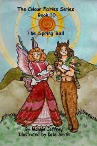 "The Colour Fairies Series Book 10: The Spring Ball (Colour Fairies"") 〈10〉"
