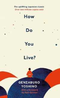 吉野源三郎著『君たちはどう生きるか』(英訳)<br>How Do You Live? : The uplifting Japanese classic that has enchanted millions -- Hardback
