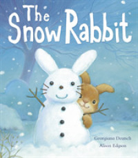 Snow Rabbit -- Paperback / softback