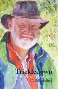 Trickledown: Poems and Contemplations