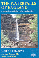 Waterfalls of England : A Guide to the Best 200 -- Paperback