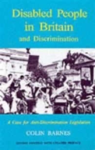Disabled People in Britain and Discrimination: A Case for Anti-discrimination Legislation
