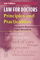 Law for Doctors : Principles and Practicalities (2ND)