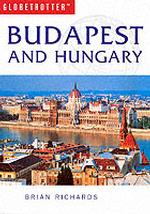 Budapest and Hungary Travel Guide (Globetrotter Guides)