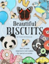 Beautiful Biscuits: How to Make Impressive Iced Cookies for Special Occasions -- Hardback
