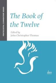 The Book of the Twelve : A Pentecostal Commentary (Pentecostal Commentary)