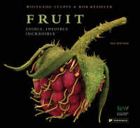 Fruit : Edible, Inedible, Incredible -- Hardback (Compact ed)