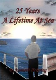 25 Years: a Lifetime at Sea -- Paperback / softback