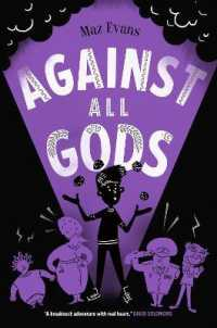 Against All Gods (Who Let the Gods Out?) -- Paperback / softback