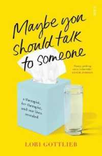 Maybe You Should Talk to Someone : a therapist, <i>her</i> therapist, and our lives revealed -- Paperback / softback