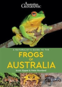A Naturalist's Guide to the Frogs of Australia (Naturalists' Guides)