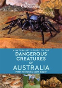 A Naturalist's Guide to the Dangerous Creatures of Australia (Naturalist's Guide)