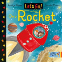 Let's Go! : On a Rocket (Let's Go!) -- Board book