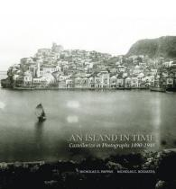 An Island in Time Castellorizo in Photographs