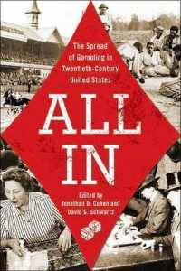 All in : The Spread of Gambling in Twentieth-Century United States (Gambling Studies)